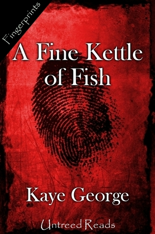 A FINE KETTLE OF FISH BY KAYE GEORGE: BOOK REVIEW
