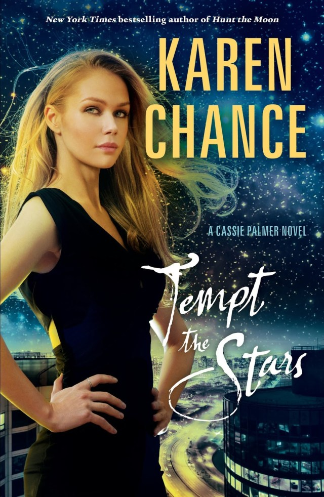 TEMPT THE STARS (CASSANDRA PALMER, BOOK #6) BY KAREN CHANCE: BOOK REVIEW
