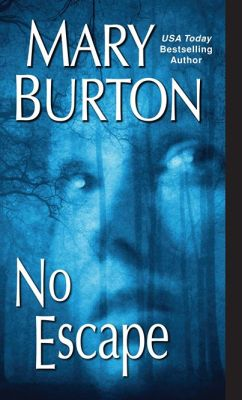 no-escape-mary-burton