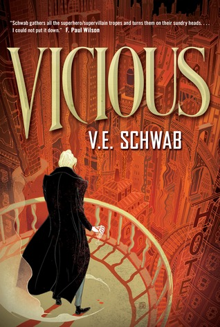 VICIOUS BY V.E. SCHWAB: PRINT COPY GIVEAWAY