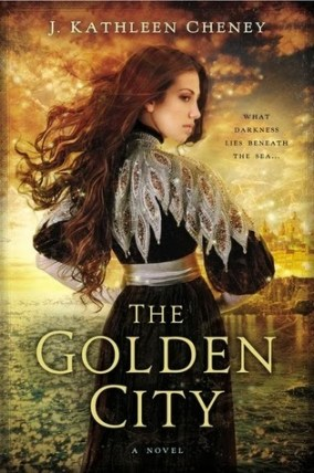 the-golden-city-j-kathleen-cheney