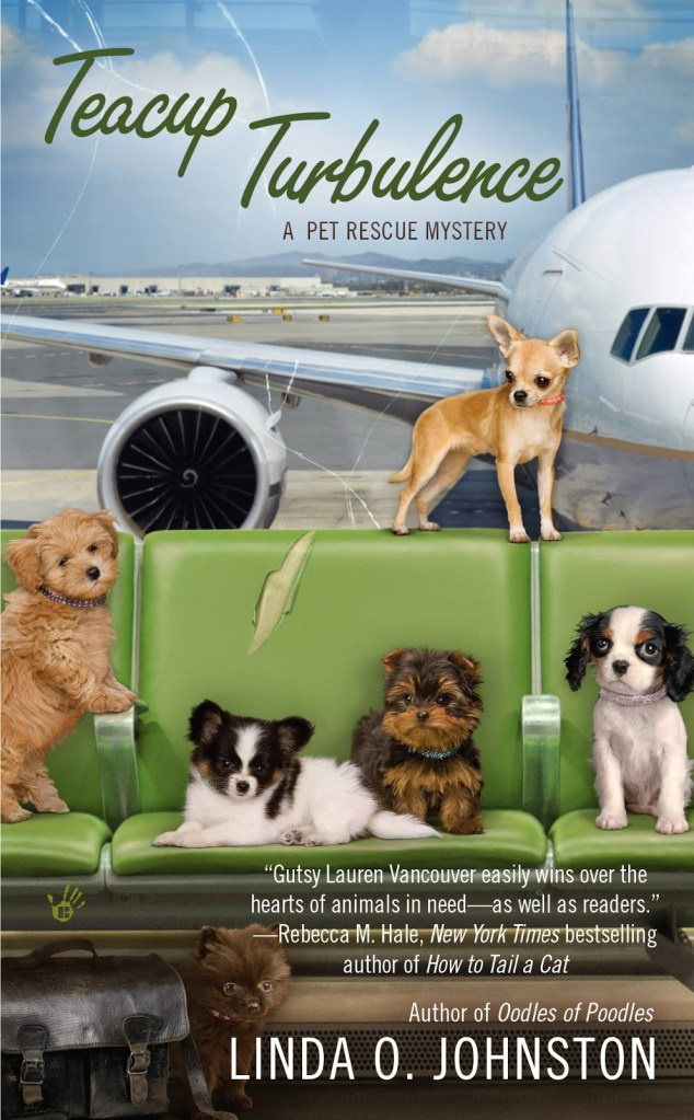 TEACUP TURBULENCE (PET RESCUE MYSTERY, BOOK #5) BY LINDA O. JOHNSTON: BOOK REVIEW