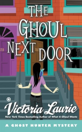 the-ghoul-next-door-ghost-hunter-mystery-victoria-laurie