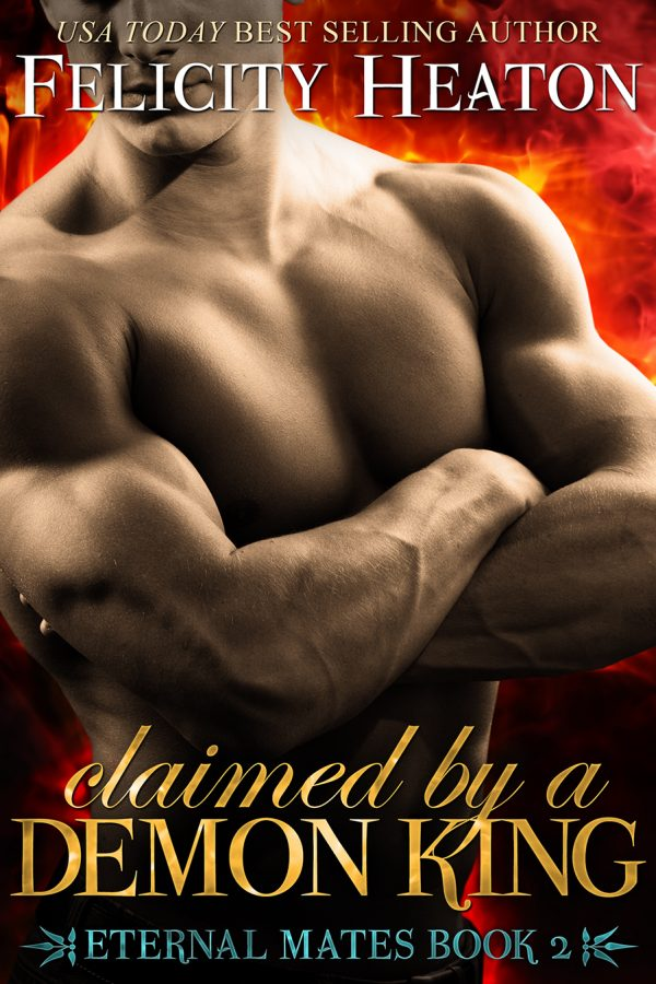 FELICITY  HEATON'S 'CLAIMED BY A DEMON KING' COVER REVEAL