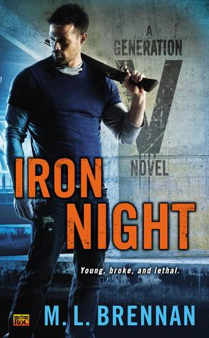 IRON NIGHT (AMERICAN VAMPIRE, BOOK #2) BY M.L. BRENNAN: BOOK REVIEW