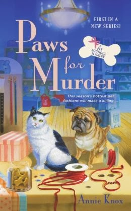 PAWS FOR MURDER (PET BOUTIQUE, BOOK #1) BY ANNIE KNOX: BOOK REVIEW