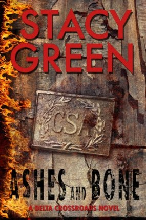 ashes-and-bones-delta-crossroads-trilogy-stacy-green