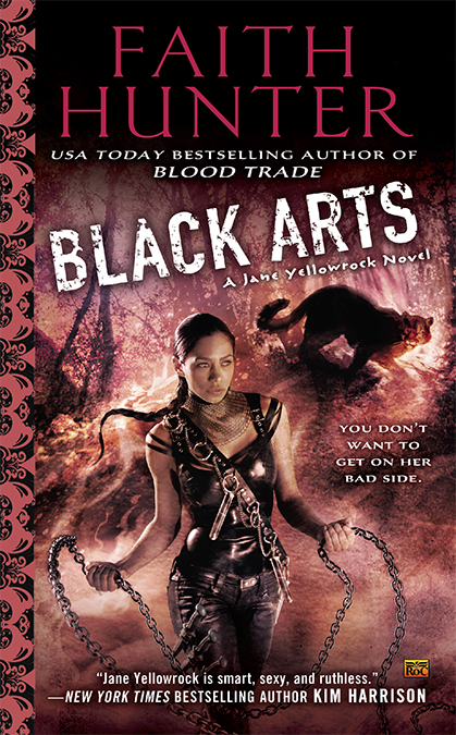 BLACK ARTS (JANE YELLOWROCK, BOOK #7) BY FAITH HUNTER: BOOK REVIEW