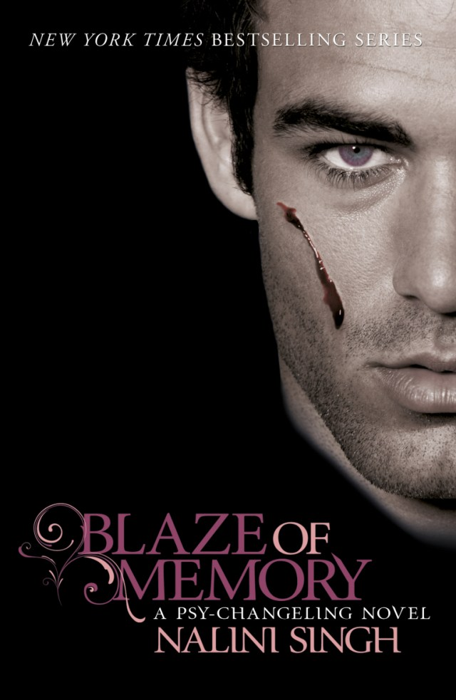 BLAZE OF MEMORY (PSY-CHANGELING, BOOK #7) BY NALINI SINGH: BOOK REVIEW