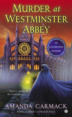 murder-at-westminster-abbey-elizabethan-mysteries-amanda-carmack