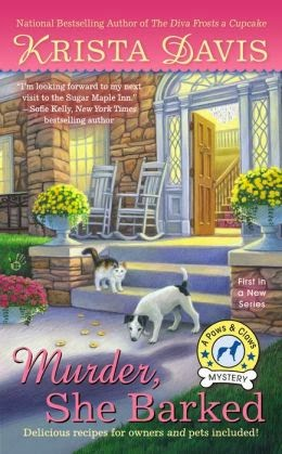 MURDER SHE BARKED (PAWS AND CLAWS MYSTERY) BY KRISTA DAVIS: BOOK REVIEW