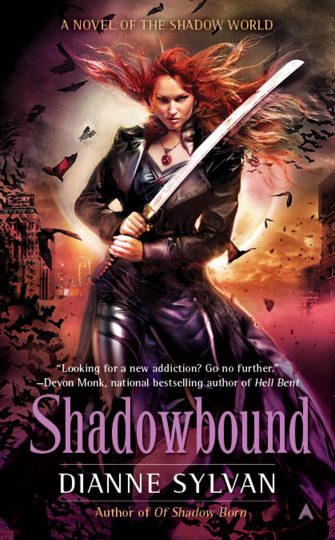 SHADOWBOUND (SHADOW WORLD, BOOK #5) BY DIANNE SYLVAN: BOOK REVIEW
