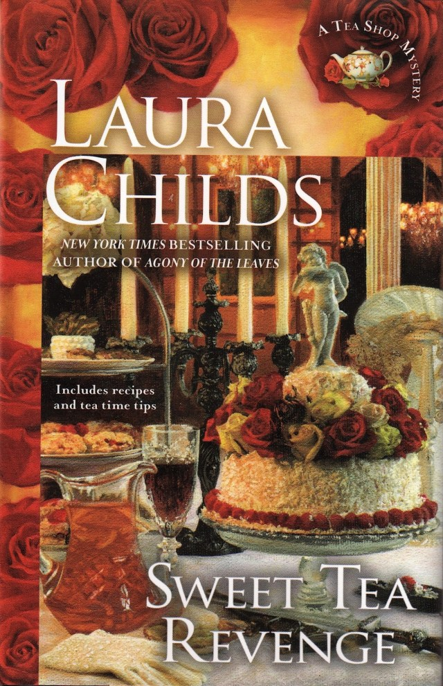 SWEET TEA REVENGE (TEA SHOP MYSTERY, BOOK #14) BY LAURA CHILDS: BOOK REVIEW