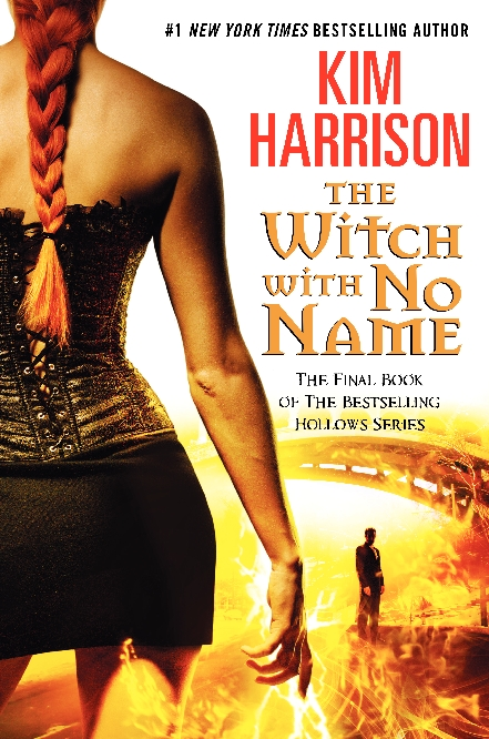 THE WITCH WITH NO NAME BY KIM HARRISON COVER REVEAL!