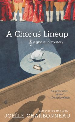 A CHORUS LINEUP (GLEE CLUB, BOOK #3) BY JOELLE CHARBONNEAU: BOOK REVIEW