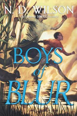 boys-of-blur-n-d-wilson