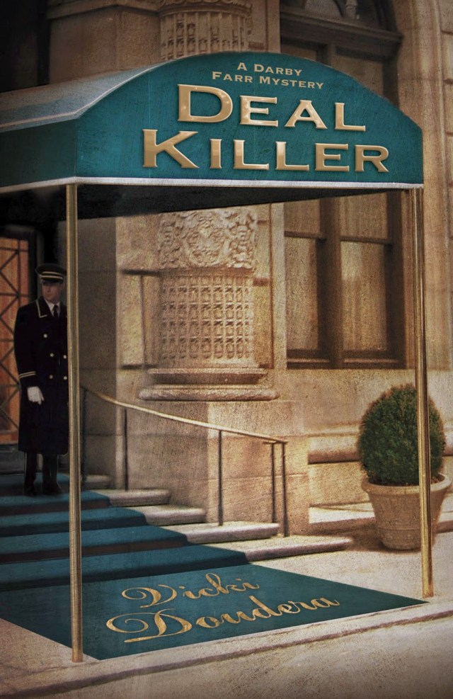 DEAL KILLER (DARBY FARR MYSTERY, BOOK #5) BY VICKI DOUDERA: BOOK REVIEW