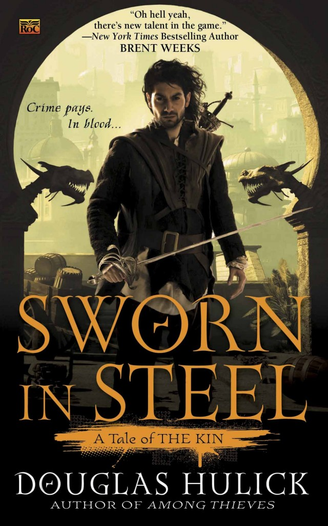 SWORN IN STEEL (TALES OF THE KIN, BOOK #2) BY DOUGLAS HULICK: BOOK REVIEW