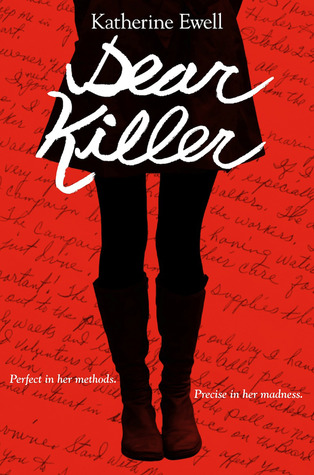 DEAR KILLER BY KATHERINE EWELL: BOOK REVIEW
