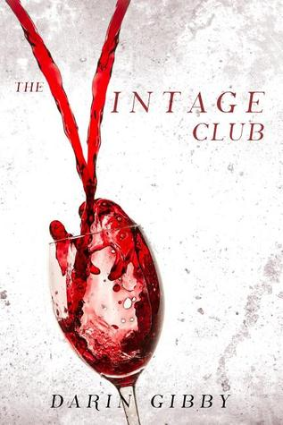 THE VINTAGE CLUB BY DARIN GIBBY: BOOK REVIEW