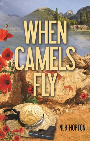 WHEN CAMELS FLY BY NLB HORTON: BOOK REVIEW