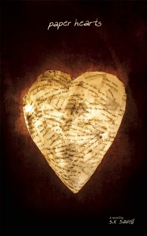 PAPER HEARTS BY S.R. SAVELL: BOOK REVIEW