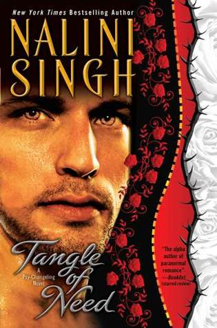 TANGLE OF NEED (PSY-CHANGELING, BOOK #11) BY NALINI SINGH: BOOK REVIEW
