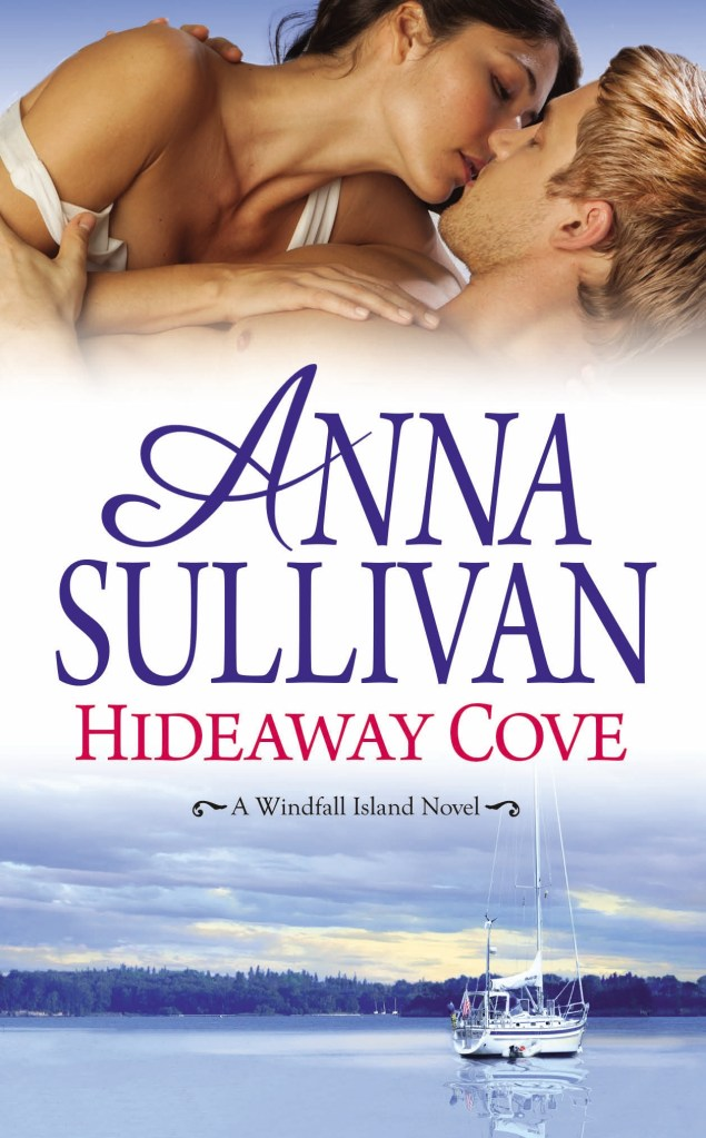 HIDEAWAY COVE (WINDFALL ISLAND, BOOK #2) BY ANNA SULLIVAN: BOOK REVIEW