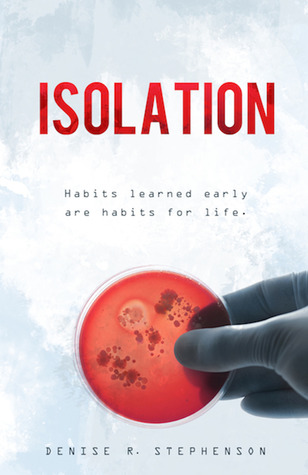ISOLATION BY DENISE R. STEPHENSON: BLOG TOUR & GIVEAWAY