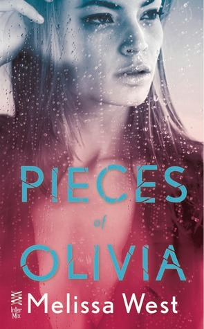 PIECES OF OLIVIA (CHARLESTON HAVEN, BOOK #1) BY MELISSA WEST: BOOK REVIEW