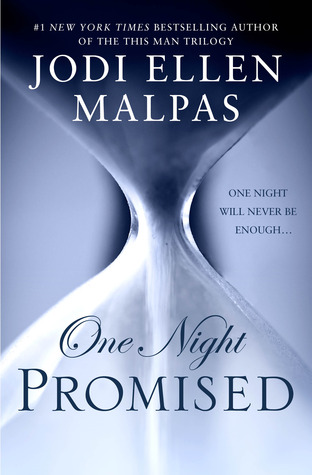 ONE NIGHT PROMISED (THE ONE NIGHT TRILOGY, BOOK #1) BY JODI ELLEN MALPAS: BOOK REVIEW