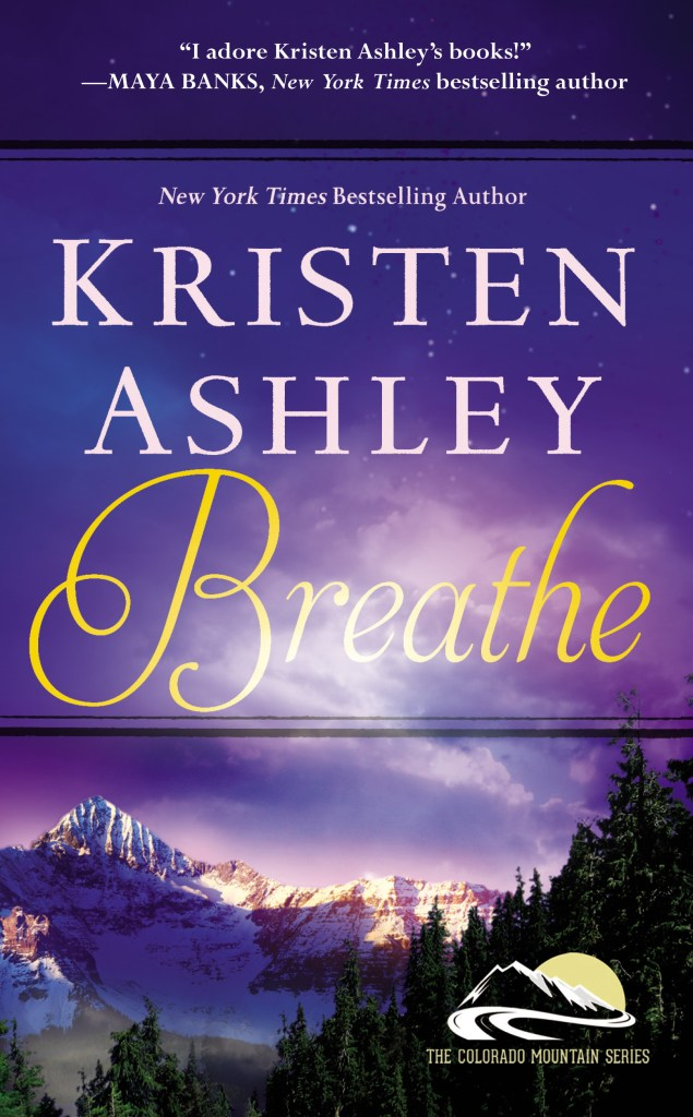 BREATHE BY KRISTEN ASHLEY: BLOG TOUR & BOOK GIVEAWAY