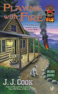PLAYING WITH FIRE (SWEET PEPPER FIRE BRIGADE, BOOK #2) BY J.J. COOK: BOOK REVIEW