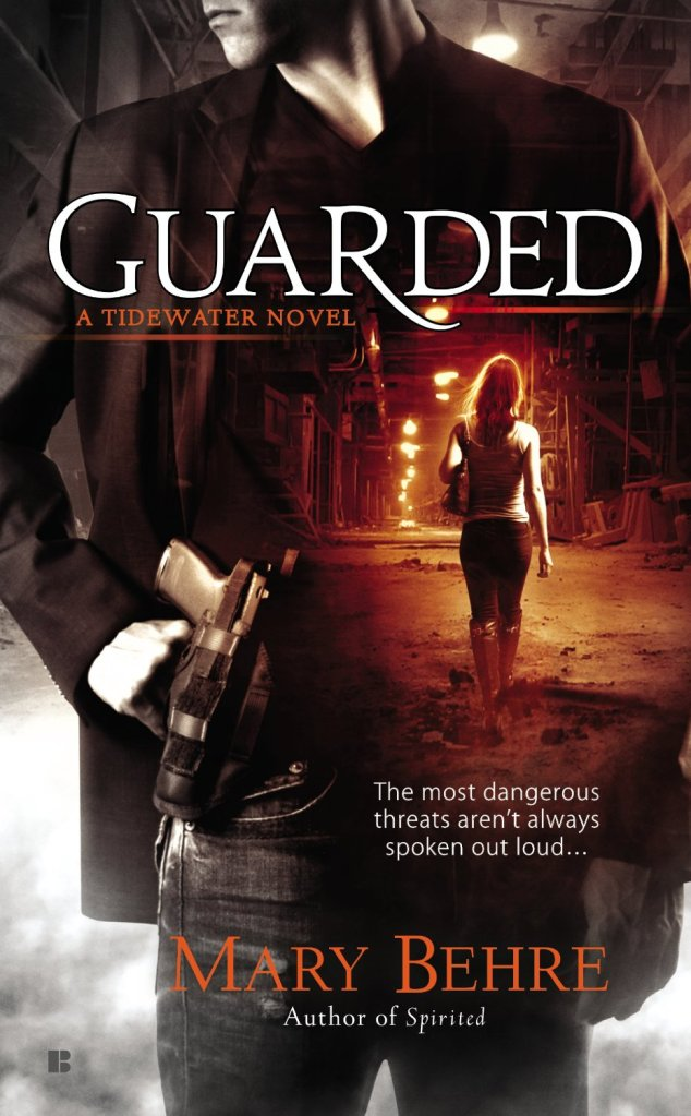 GUARDED (TIDEWATER, BOOK #2) BY MARY BEHRE: BOOK REVIEW