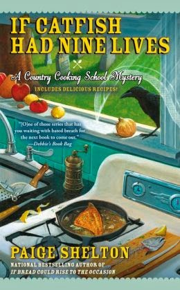 IF CATFISH HAD NINE LIVES (GRAM'S COUNTRY COOKING SCHOOL MYSTERY, BOOK #4) BY PAIGE SHELTON: BOOK REVIEW