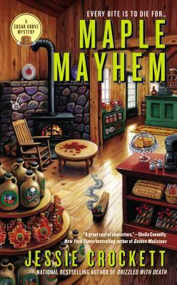 MAPLE MAYHEM (SUGAR GROVE MYSTERY, BOOK #2) BY JESSIE CROCKETT: BOOK REVIEW