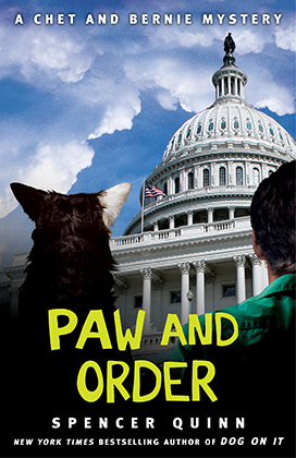 PAW AND ORDER (CHET AND BERNIE MYSTERY, BOOK #7) BY SPENCER QUINN: BOOK REVIEW
