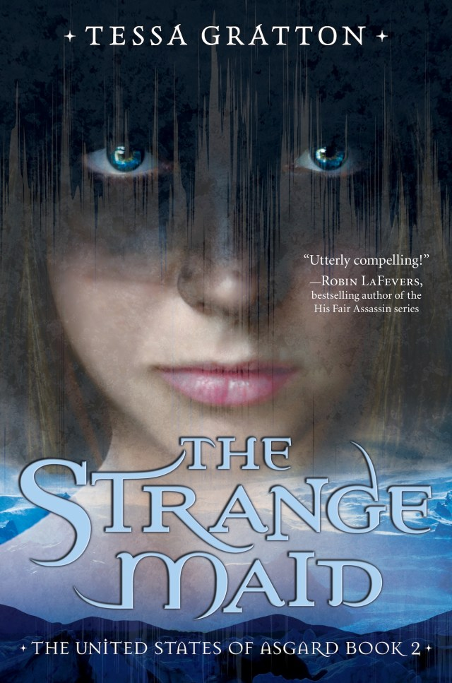 THE STRANGE MAID (THE UNITED STATE OF ASGARD, BOOK #2) BY TESSA GRATTON: BOOK REVIEW
