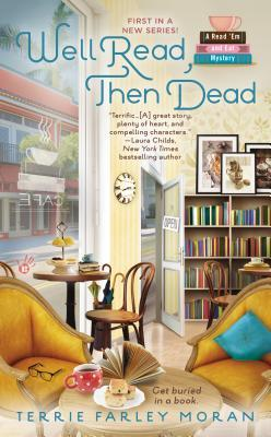 WELL READ, THEN DEAD (READ 'EM AND EAT MYSTERY, BOOK #1) BY TERRIE FARLEY MORAN: BOOK REVIEW
