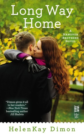 LONG WAY HOME (HANOVER BROTHERS, BOOK #3) BY HELENKAY DIMON: BOOK REVIEW