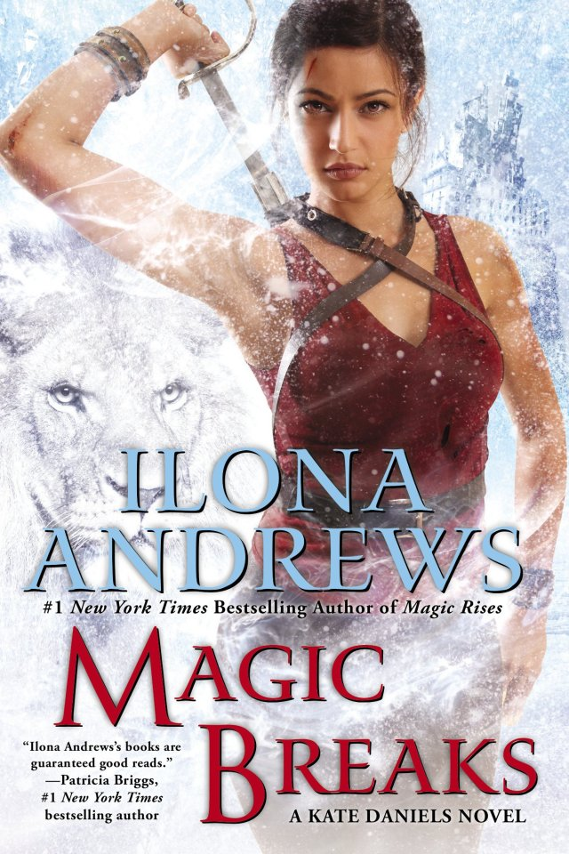 MAGIC BREAKS (KATE DANIELS, BOOK #7) BY ILONA ANDREWS: BOOK REVIEW