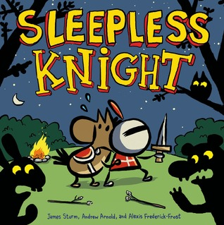 SLEEPLESS KNIGHT BY JAMES STRUM, ALEXIS FREDERICK-FROST, & ANDREW ARNOLD: GRAPHIC NOVEL REVIEW