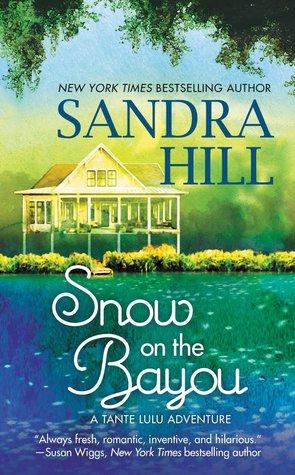 snow-on-the-bayou-tante-lulu-adventure-sandra-hill