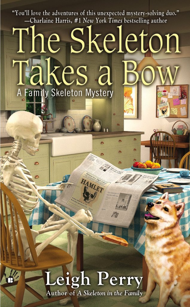 THE SKELETON TAKES A BOW (FAMILY SKELETON MYSTERY, BOOK #2) BY LEIGH PERRY: BOOK REVIEW