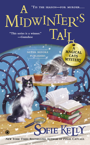 A MIDWINTER'S TAIL (MAGICAL CATS, BOOK #6) BY SOFIE KELLY: BOOK REVIEW