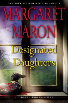 DESIGNATED DAUGHTERS (DEBORAH KNOTT, BOOK #19) BY MARGARET MARON: BOOK REVIEW