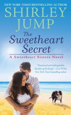 THE SWEETHEART SECRET (SWEETHEART SISTERS, BOOK #3) BY SHIRLEY JUMP: BOOK REVIEW