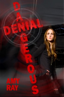 DANGEROUS DENIAL BY AMY RAY: BLOG TOUR