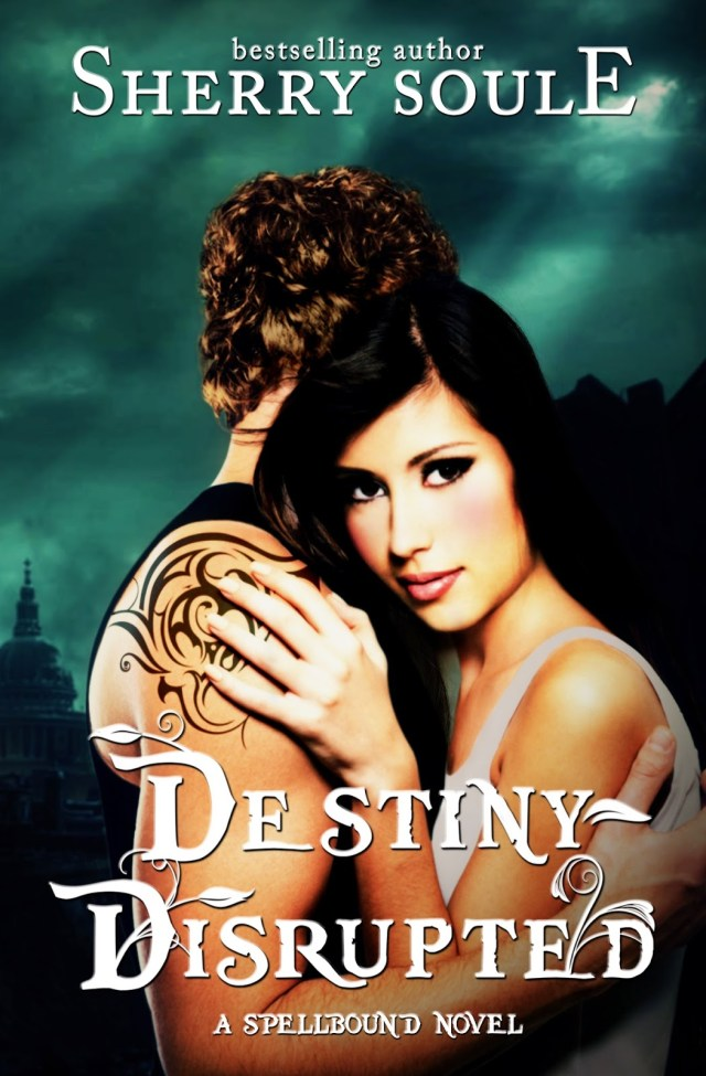 DESTINY DISRUPTED BY SHERRY SOULE PUBLISH DATE NOVEMBER 2OTH: BOOK NEWS