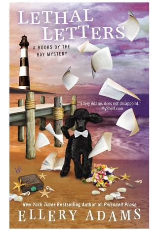 LETHAL LETTERS (BOOKS BY THE BAY MYSTERY, BOOK #6) BY ELLERY ADAMS: BOOK REVIEW
